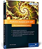 Predictive Analysis with SAP: The Comprehensive Guide (SAP PRESS: englisch)
