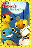 The Bug Flu (Miss Spiders Sunny Patch Friends (Numbered))