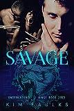 Savage (Underground Kings Book 0)