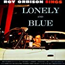 Lonely And Blue