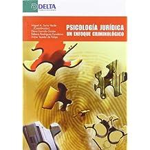 Psicología jurídica: un enfoque criminológico