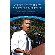 Great Speeches by African Americans: Frederick Douglass (2006-04-28)