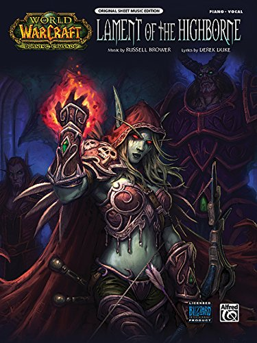 World of Warcraft Lament of the Highborne Pvg (World of Warcraft: the Burning Crusade)