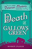 Death at Gallows Green (The Victorian Mystery Series)