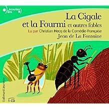 La Cigale et la Fourmi et autres fables, lu par Christian Hecq (1 CD)