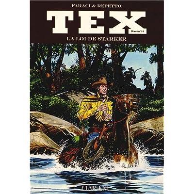 Tex Maxi, Tome 16 : La loi de Starker