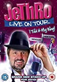Jethro: I Told It My Way - Live on Tour [DVD] [2010]