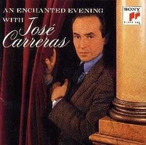 An Enchanted Evening With Jose