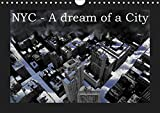 NYC - A dream of a city / UK-Version (Wall Calendar 2019 DIN A4 Landscape): A serial of pictures about New-York-City, in which ... calendar, 14 pages (Calvendo Places)