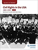 Access to History: Civil Rights in the USA 1865-1992 for OCR