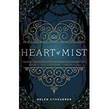 Heart of Mist: Book I: The Oremere Chronicles (English Edition)