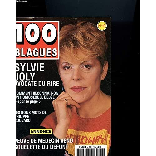 100 BLAGUES N°10 - SYLVIE JOLY AVOCATE DU RIRE