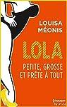 Lola S2.E3 - Petite, grosse et prête à tout (Lola 2) par Méonis