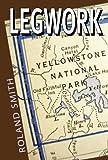 LEGWORK (English Edition)