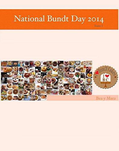 National Bundt Day 2014: Tomo I por Bea y Mara de I love Bundt Cakes