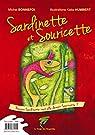 Sardinette et Souricette: Pourquoi Souricette veut devenir Sardinette ? par Michel Bonnefoi & Katia Humbert