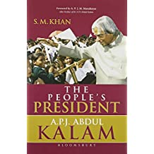 The People's President: Dr. A P J Abdul Kalam