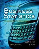 The Practice of Business Statistics: Using Data for Decisions by David S. Moore (2008-01-09)