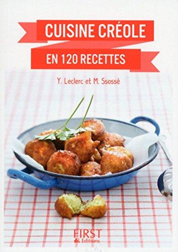 Cuisine créole en 120 recettes par Yann LECLERC