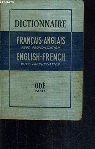 DICTIONNAIRE FRANCAIS ANGLAIS ANGLAIS FRANCAIS AVEC INDICATION DE LA PRONONCIATION - VOCABULAIRE GASTRONOMIQUE ET TECHNIQUE GRAMMAIRE. par A.M. PILON