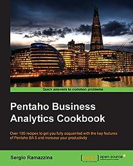Pentaho Business Analytics Cookbook de [Ramazzina, Sergio]