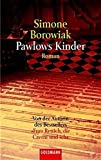 Pawlows Kinder (Goldmann Allgemeine Reihe) - Simone Borowiak