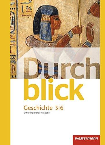 Durchblick Geschichte und Politik - differenzierende Ausgabe 2012: Schülerband 5 / 6
