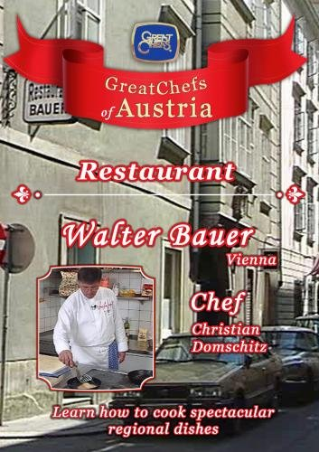 Great Chefs of Austria Chef Christian Domschitz Vienna Restaurant Walter Bauer [DVD]...