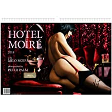 HOTEL MOIRÉ: Calendar 2018 with Milo Moiré photographed by Peter Palm - hand signed
