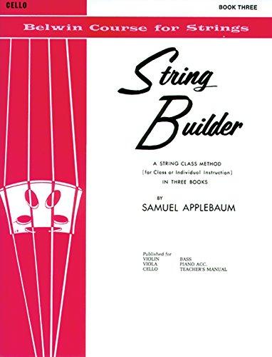 String Builder, Bk 3: Cello (Belwin Course for Strings) por Samuel Applebaum
