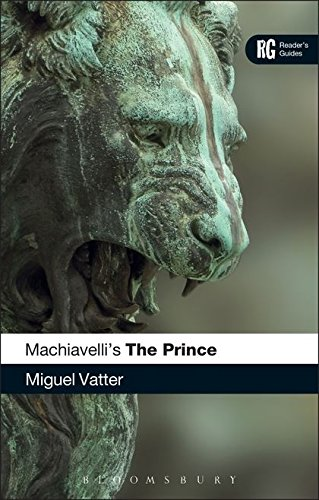 Machiavelli's 'The Prince': A Reader's Guide (Reader's Guides)