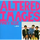 Pinky Blue by Altered Images (2004-02-02)
