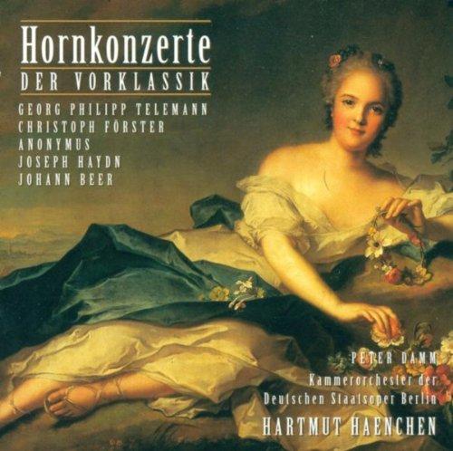 Horn Concertos - Georg Philipp Telemann /Christoph Förster / Joseph Haydn / Johann Beer (Damm, Carl Philipp Emanuel Bach Chamber Orchestra, Haenchen)