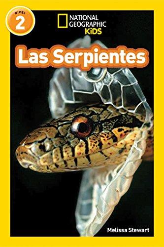 Las Serpientes = Snakes (Libros de National Geographic para ninos  / National Geographic Kids Readers) por Melissa Stewart