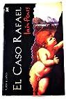 El caso Rafael par Pears