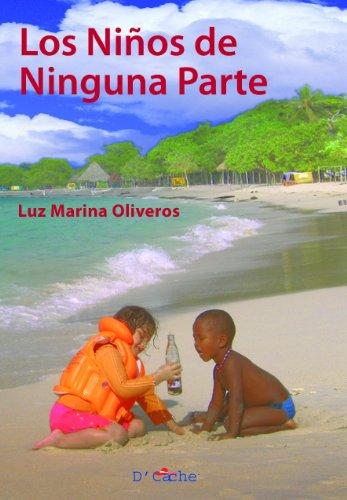 Los niños de ninguna parte por Luz Marina Oliveros Agudelo
