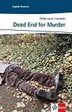 Dead End for Murder: Englische Lektüre für das 3. Lernjahr (Niveau A2) (Klett English Readers (Landeskunde)) (English Edition)