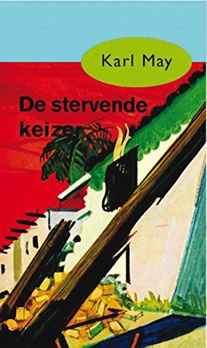 De stervende keizer (Karl May Book 30) (Dutch Edition) eBook: Karl ...