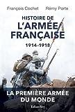Histoire de l'armée Française - 1914-1918