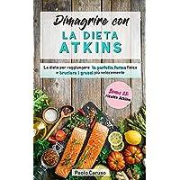 Dimagrire con la dieta Atkins  La dieta per raggiungere la perfetta forma fisica e bruciare i grassi pi ugrave  velocemente