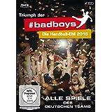 Triumph der badboys - Die Handball-EM 2016 - Alle Spiele des deutschen Teams