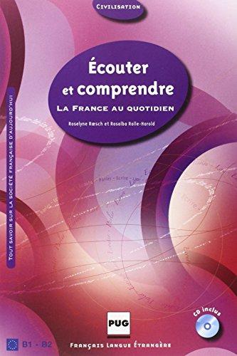 Ecouter et comprendre : La France au quotidien (1CD audio) (Français langue étrangère)