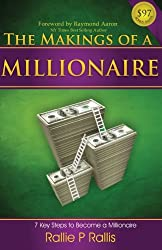 The Makings Of A Millionaire: 7 Steps To Becoming A Millionaire