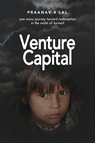 venture-capital-one-mans-journey-toward-redemption-in-the-midst-of-turmoil-english-edition