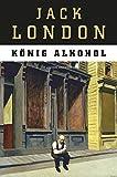 König Alkohol (Edition Anaconda, Lesebändchen)
