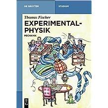 Experimentalphysik: Mechanik (De Gruyter Studium)