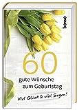 Geschenkbuch »60 gute Wünsche zum Geburtstag«: Viel Glück & viel Segen!