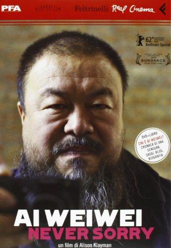 Ai Weiwei. Never sorry. DVD. Con libro