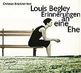 Erinnerungen an eine Ehe - Louis Begley