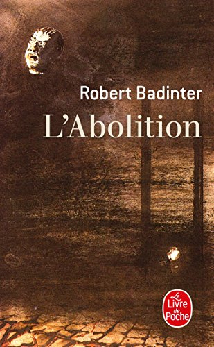 L'abolition par Badinter